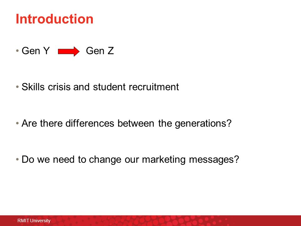 Introduction Gen Y Gen Z Skills crisis and student recruitment
