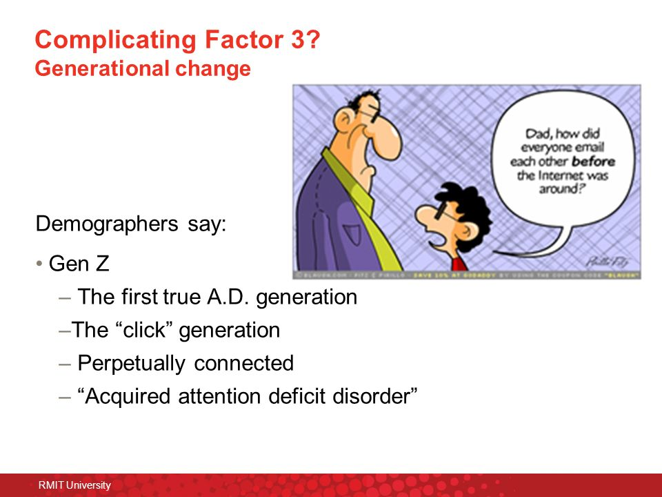 Complicating Factor 3 Generational change