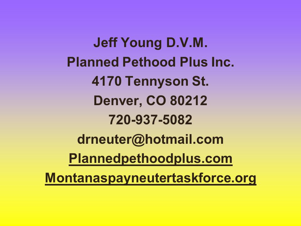 Jeff Young D. V. M. Planned Pethood Plus Inc. 4170 Tennyson St