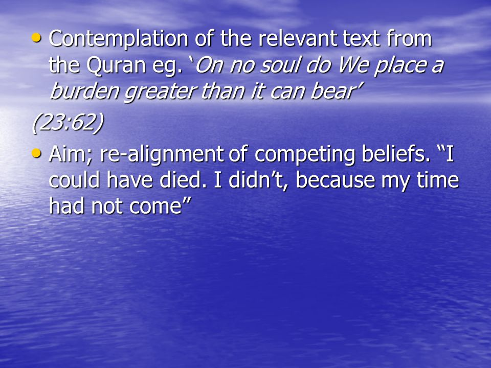 Contemplation of the relevant text from the Quran eg
