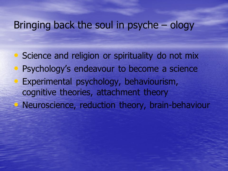 Bringing back the soul in psyche – ology