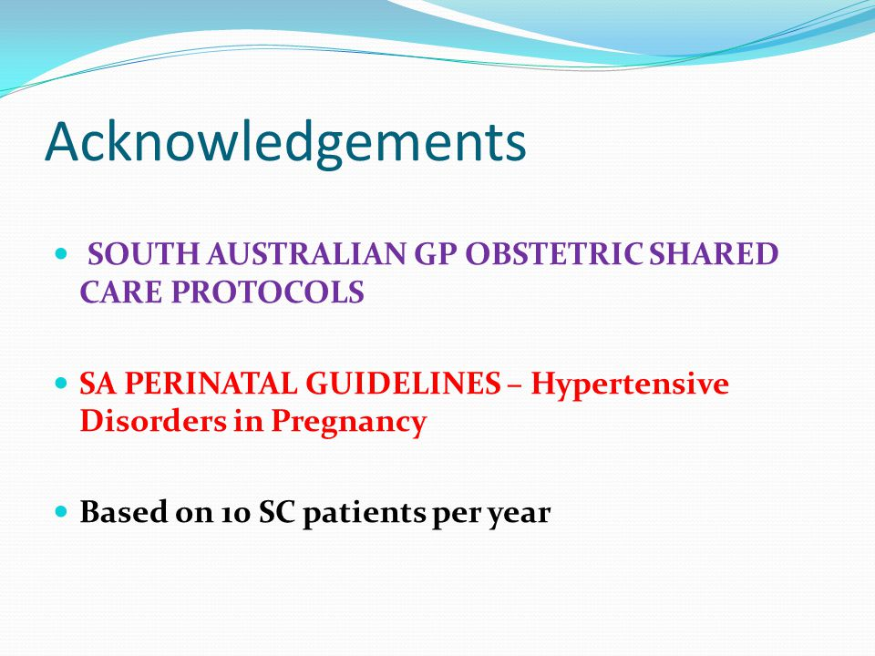 Acknowledgements SOUTH AUSTRALIAN GP OBSTETRIC SHARED CARE PROTOCOLS