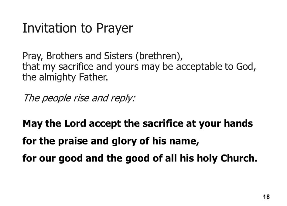 Invitation to Prayer Pray, Brothers and Sisters (brethren),