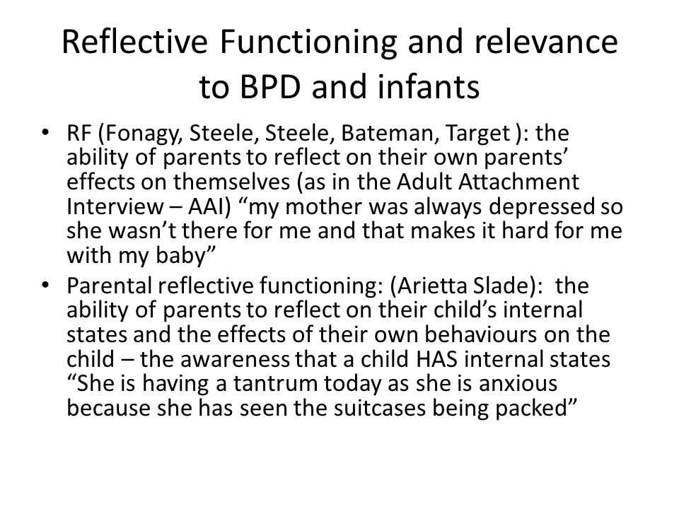 Reflective Functioning and relevance to BPD and infants