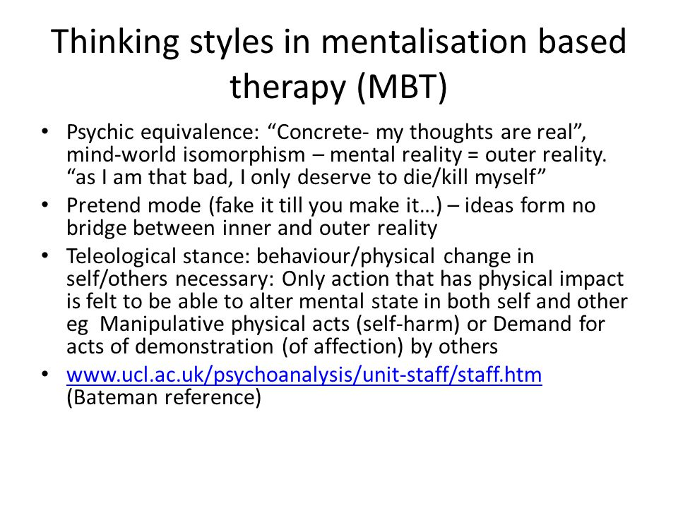 Thinking styles in mentalisation based therapy (MBT)