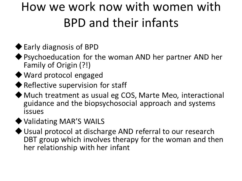 How we work now with women with BPD and their infants