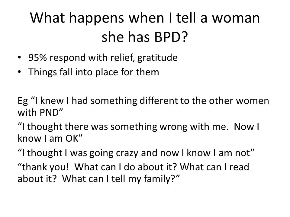 What happens when I tell a woman she has BPD