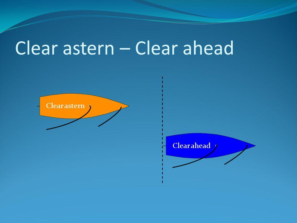 Clear astern – Clear ahead