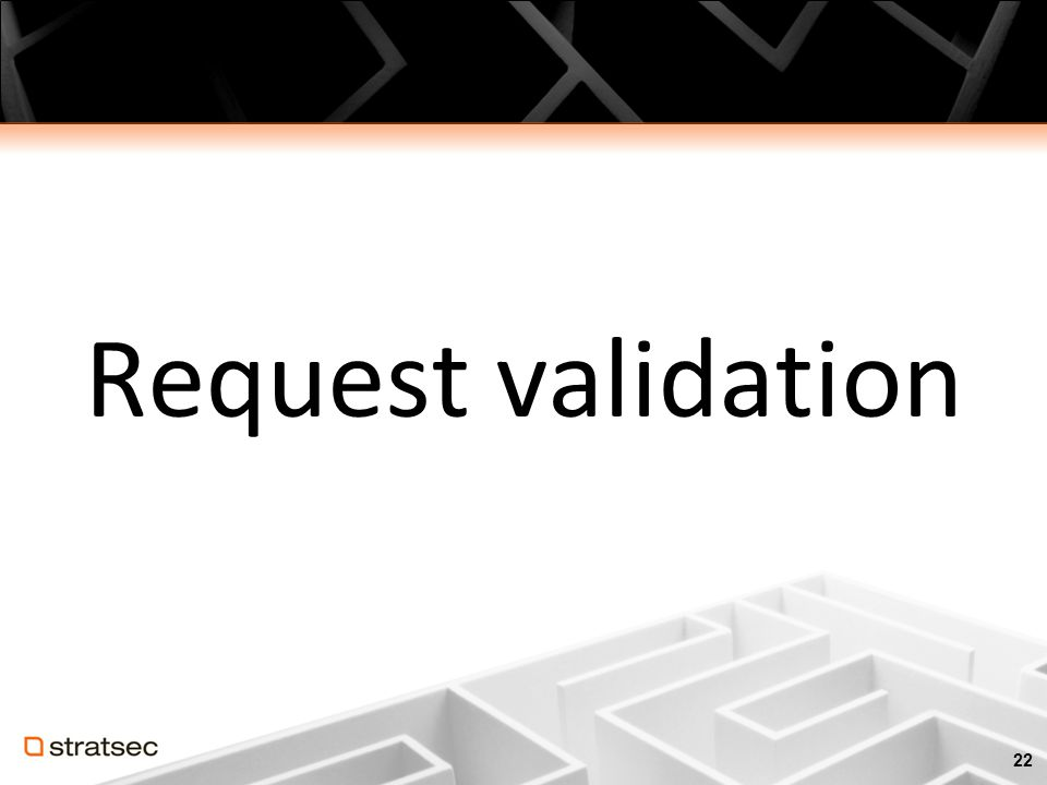 Request validation