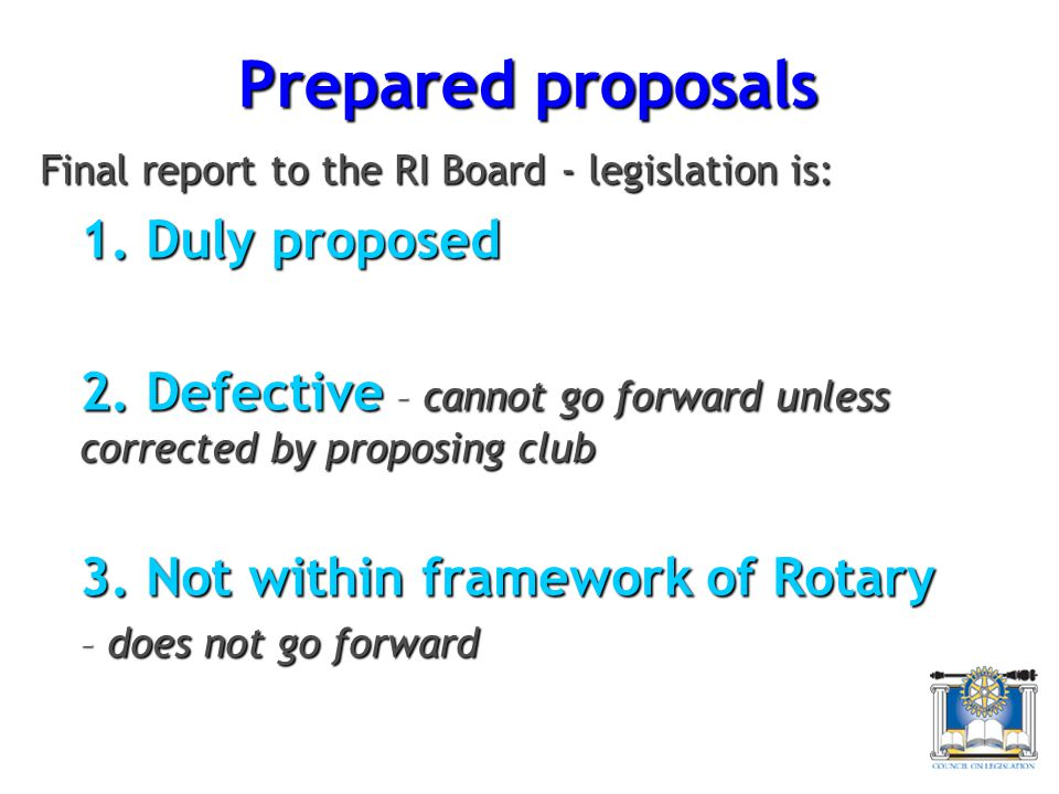Prepared proposals 1. Duly proposed