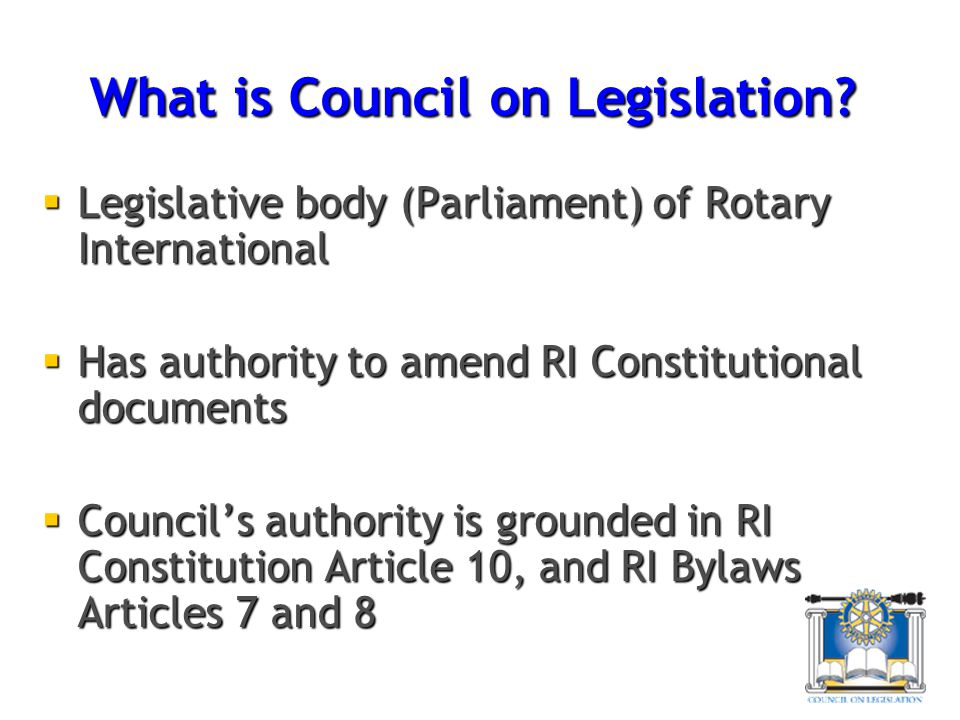 What is Council on Legislation