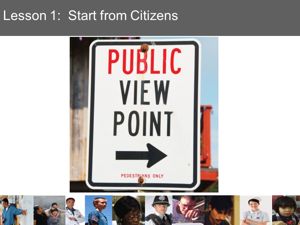 Lesson 1: Start from Citizens