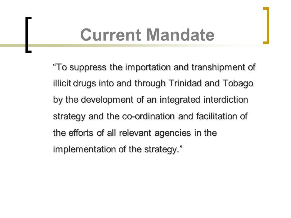 Current Mandate