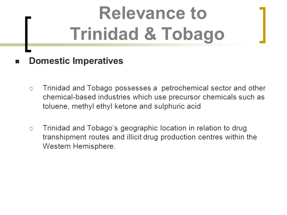 Relevance to Trinidad & Tobago
