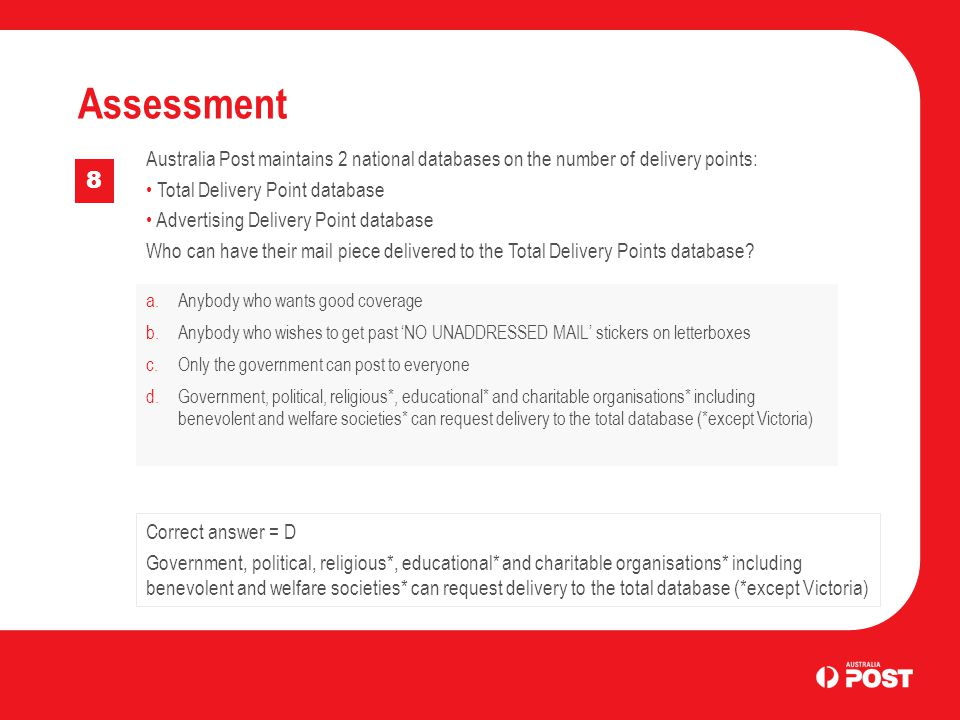 Assessment Australia Post maintains 2 national databases on the number of delivery points: Total Delivery Point database.