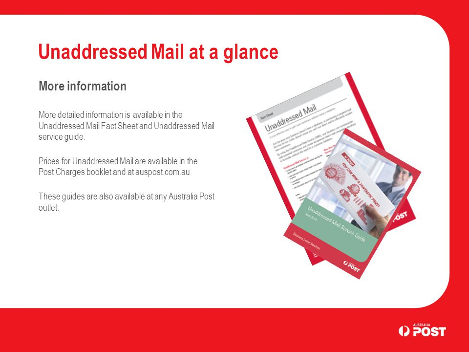 Unaddressed Mail at a glance