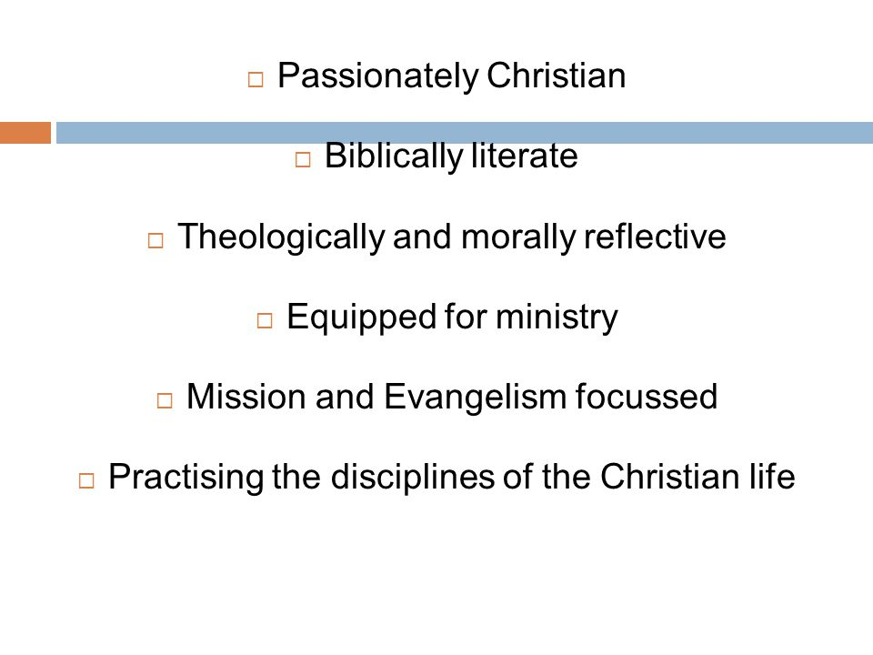 Passionately Christian Biblically literate