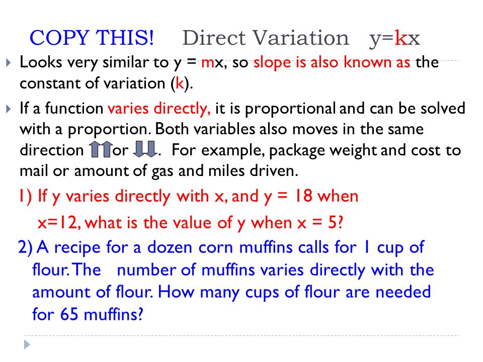 COPY THIS! Direct Variation y=kx