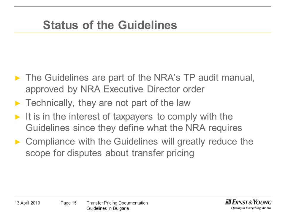 Status of the Guidelines