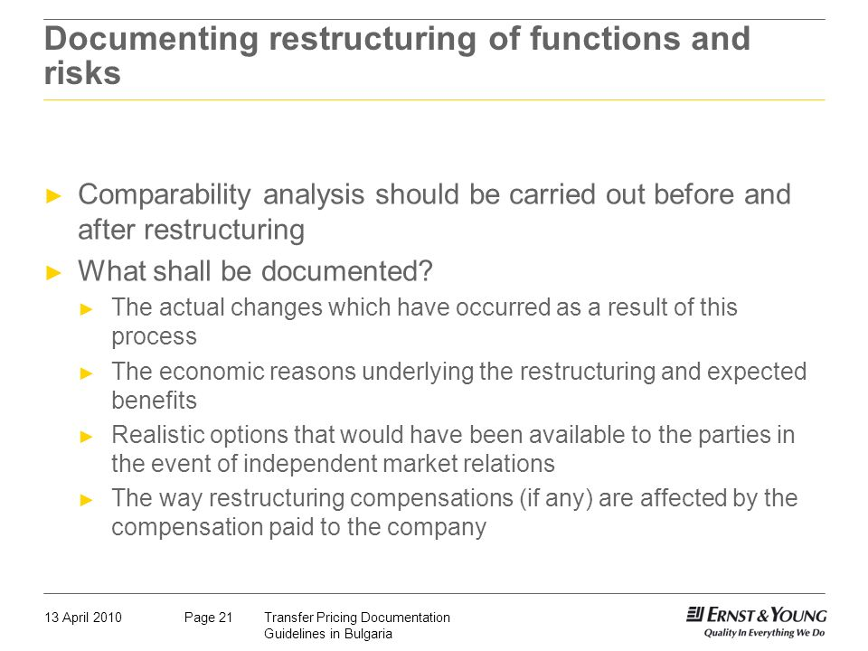 Documenting restructuring of functions and risks