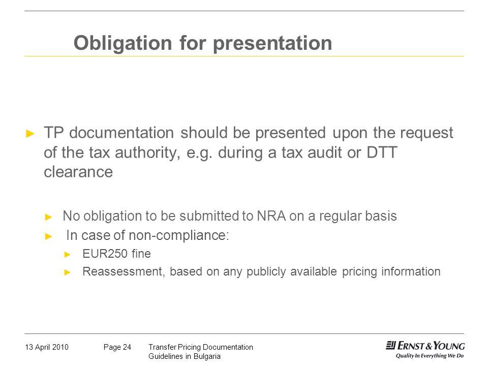 Obligation for presentation