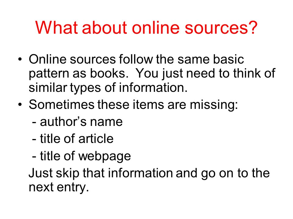 What about online sources