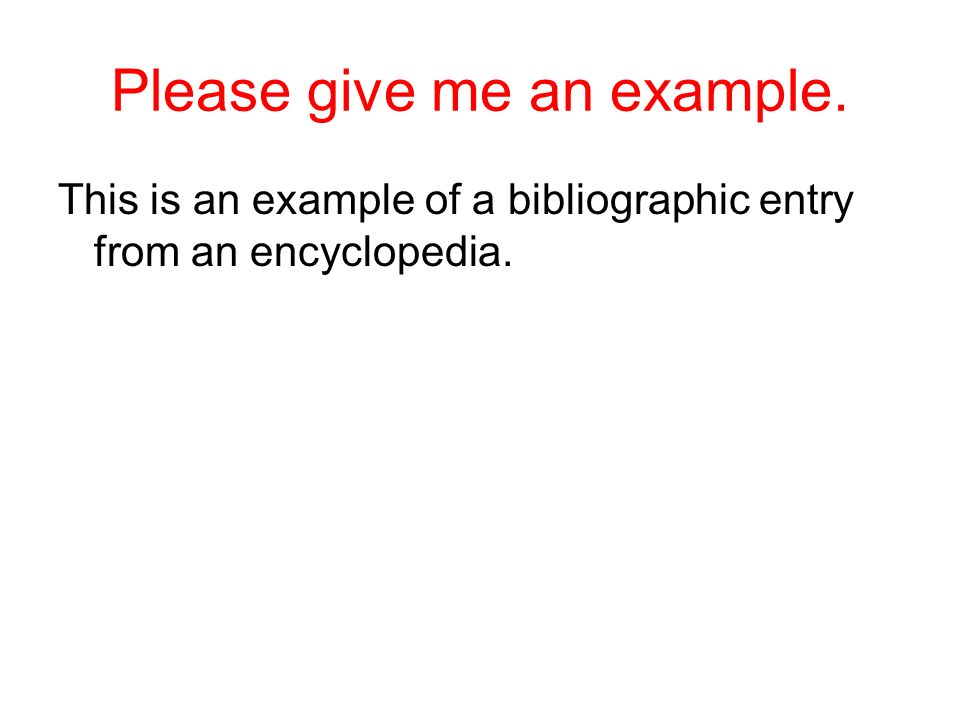 Please give me an example.