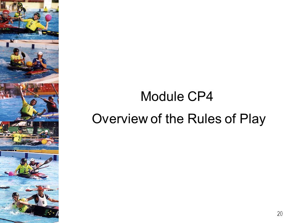 Module CP4 Overview of the Rules of Play