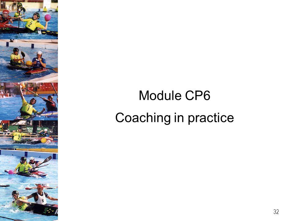 Module CP6 Coaching in practice