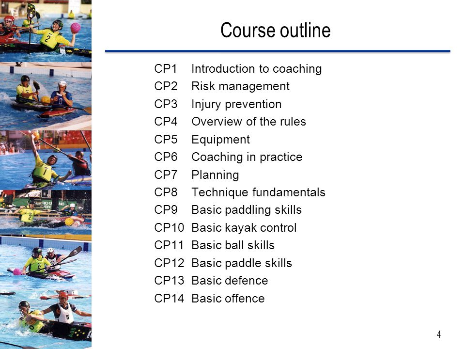 Course outline CP1 Introduction to coaching CP2 Risk management