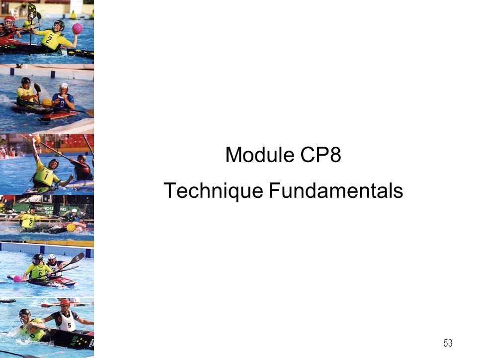 Module CP8 Technique Fundamentals