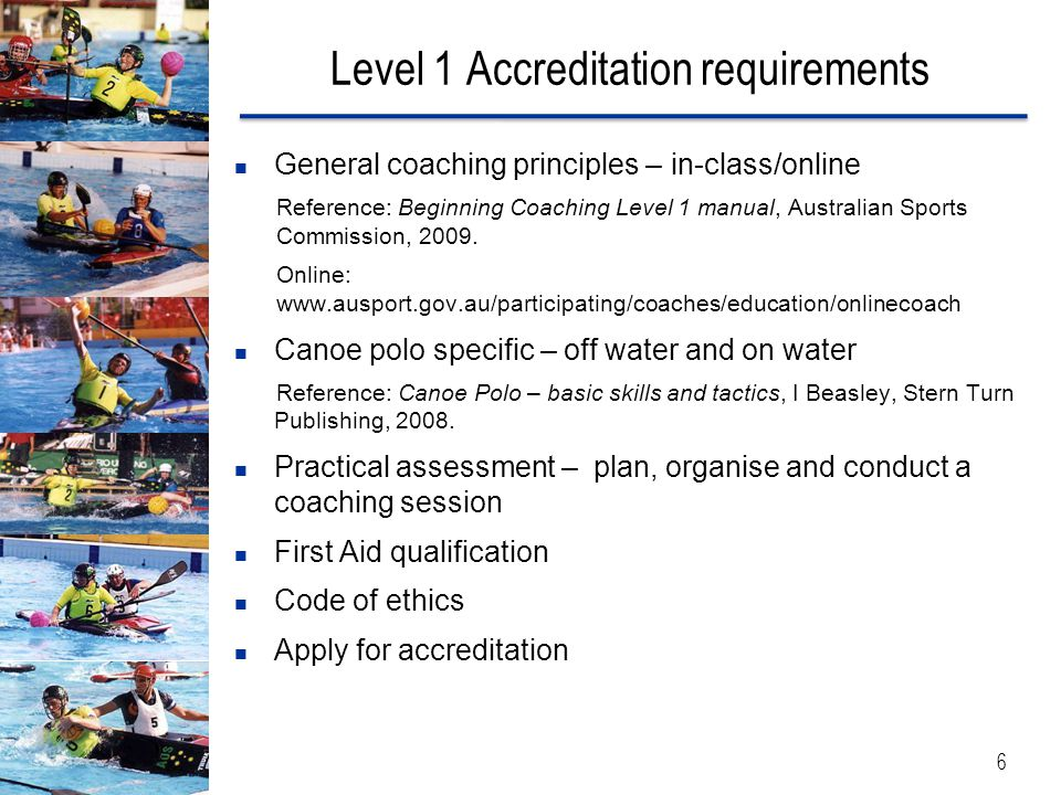 Level 1 Accreditation requirements