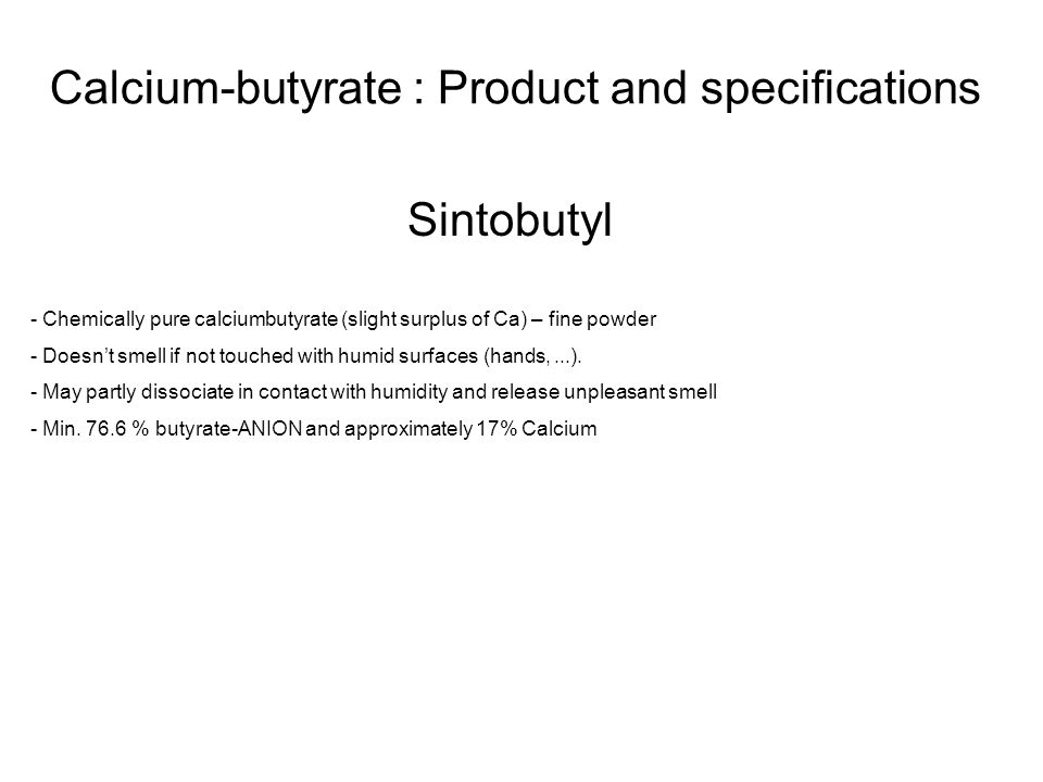 Calcium-butyrate : Product and specifications