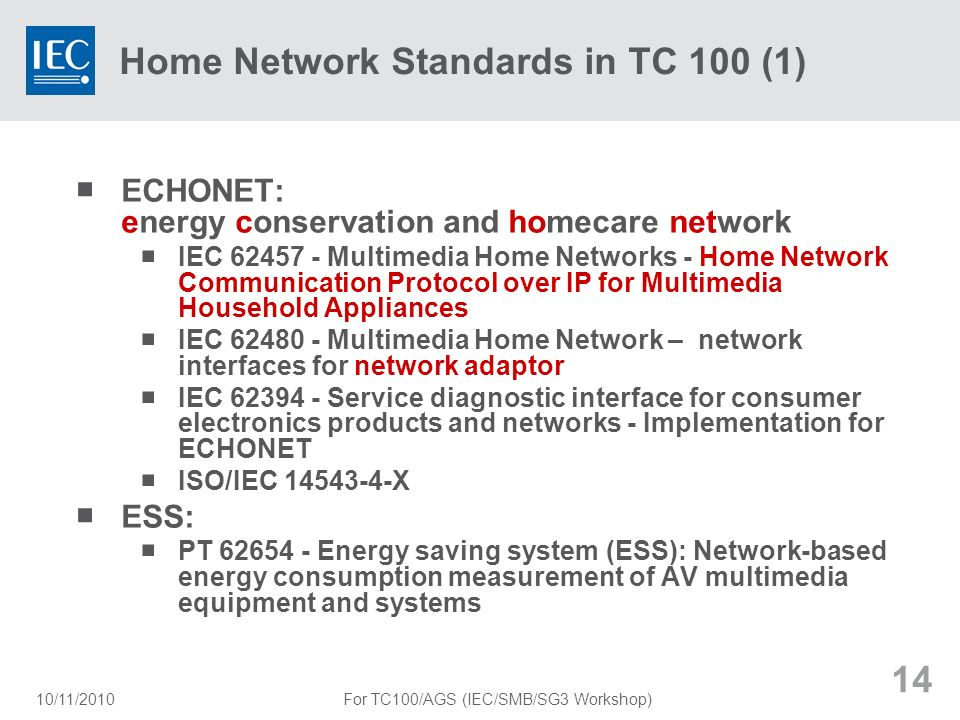 Home Network Standards in TC 100 (1)