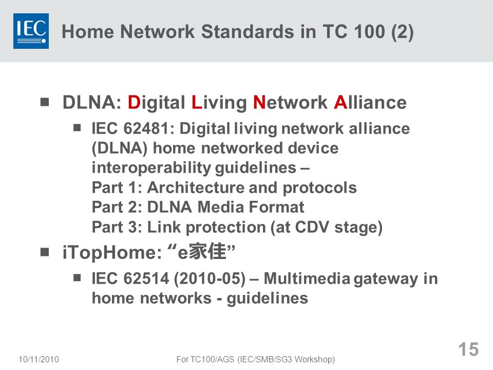 Home Network Standards in TC 100 (2)