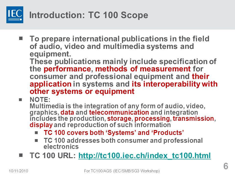 Introduction: TC 100 Scope