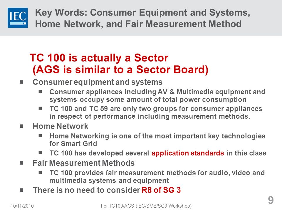 For TC100/AGS (IEC/SMB/SG3 Workshop)