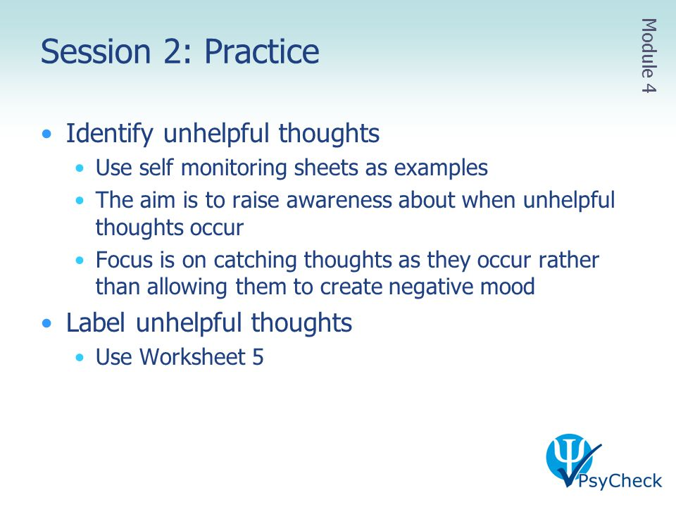 Session 2: Practice Identify unhelpful thoughts