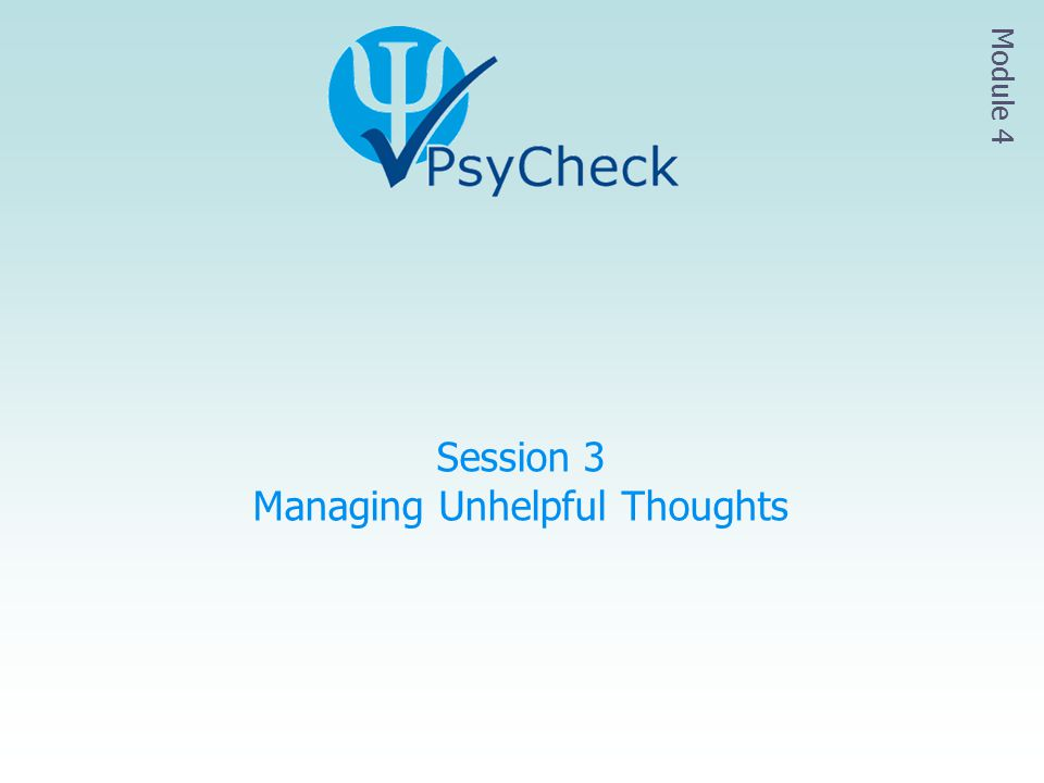 Session 3 Managing Unhelpful Thoughts