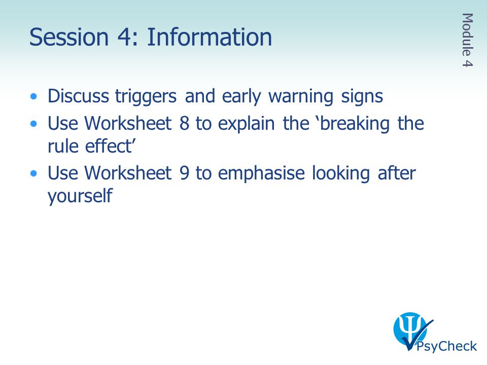 Session 4: Information Discuss triggers and early warning signs