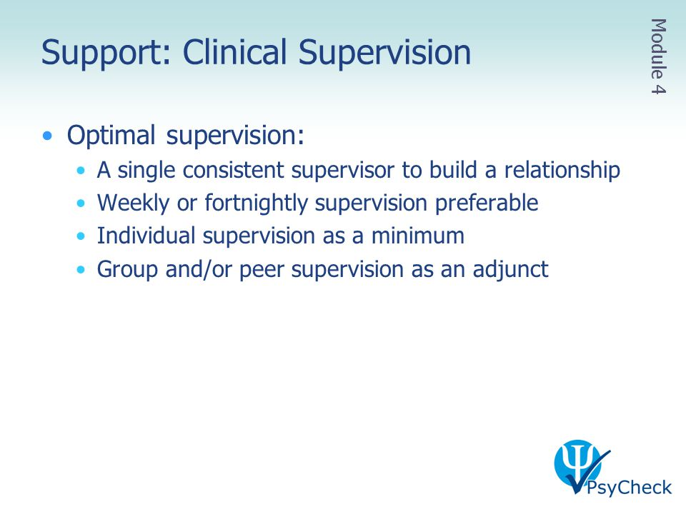 Support: Clinical Supervision