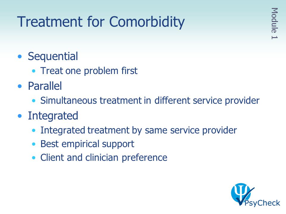Treatment for Comorbidity