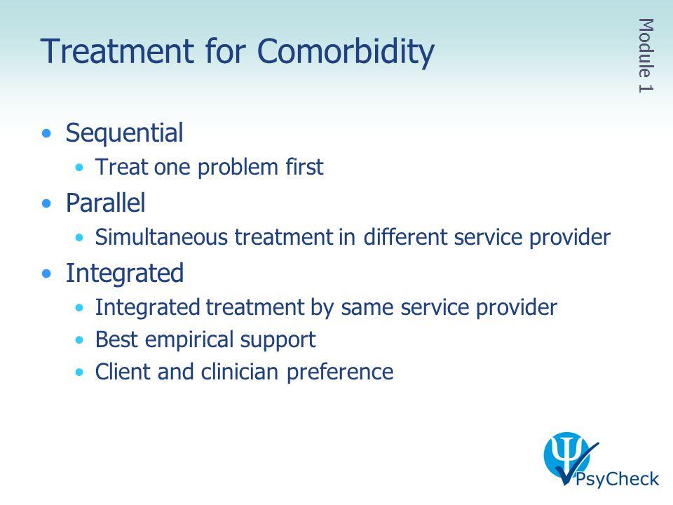 Treatment for Comorbidity