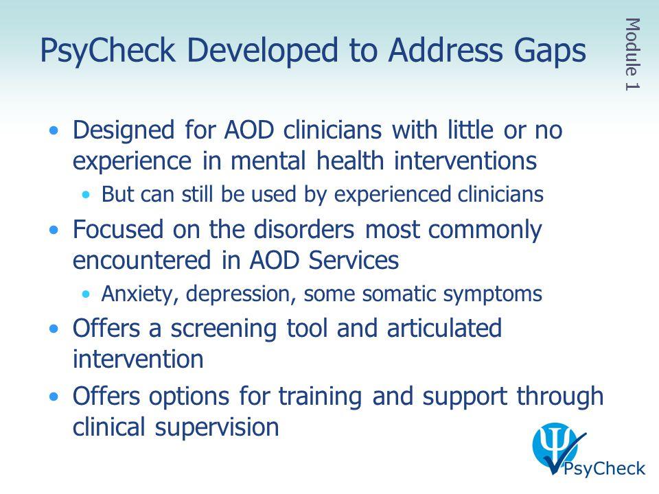 PsyCheck Developed to Address Gaps
