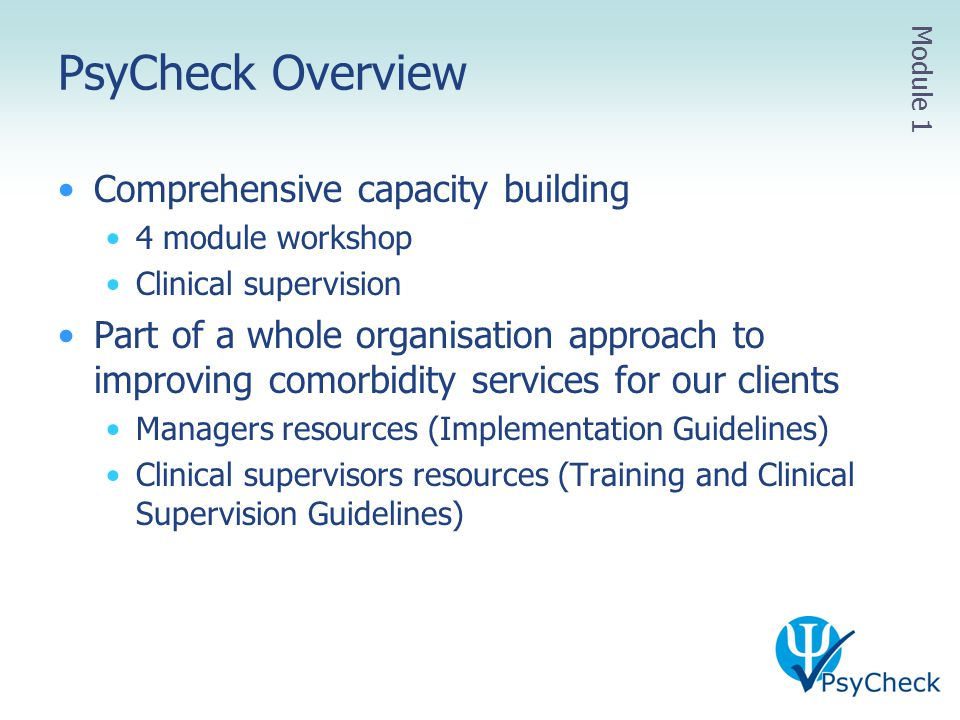 PsyCheck Overview Comprehensive capacity building