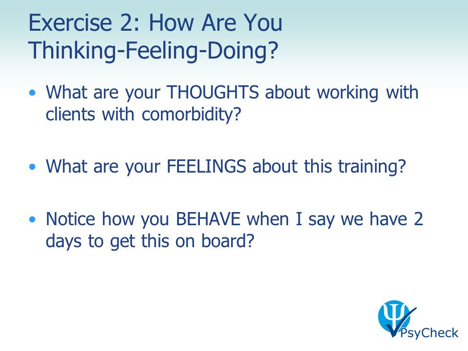 Exercise 2: How Are You Thinking-Feeling-Doing