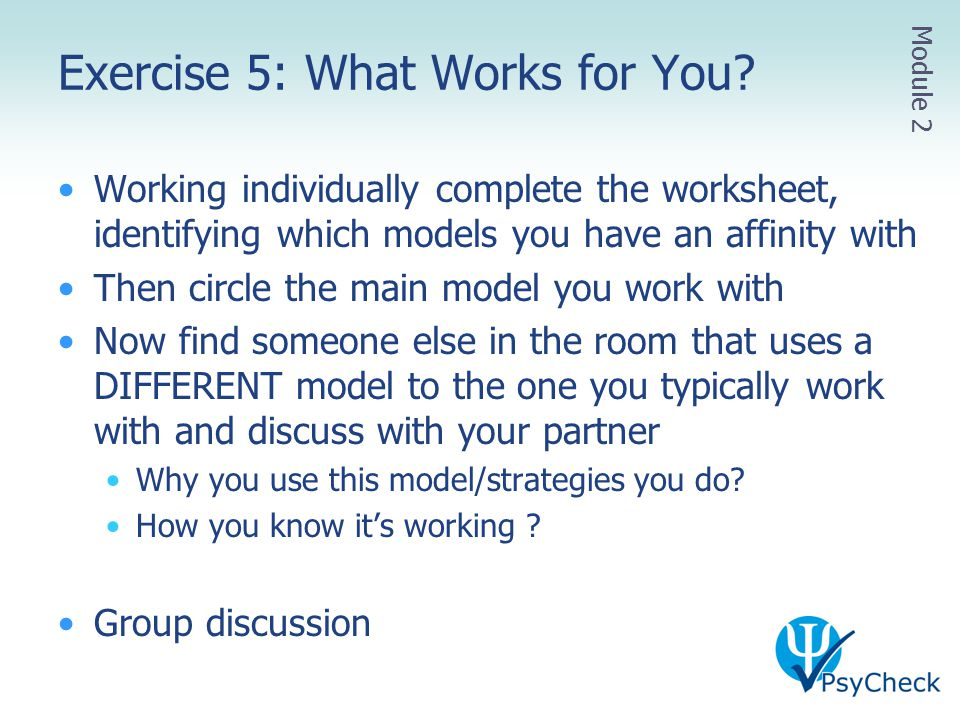 Exercise 5: What Works for You