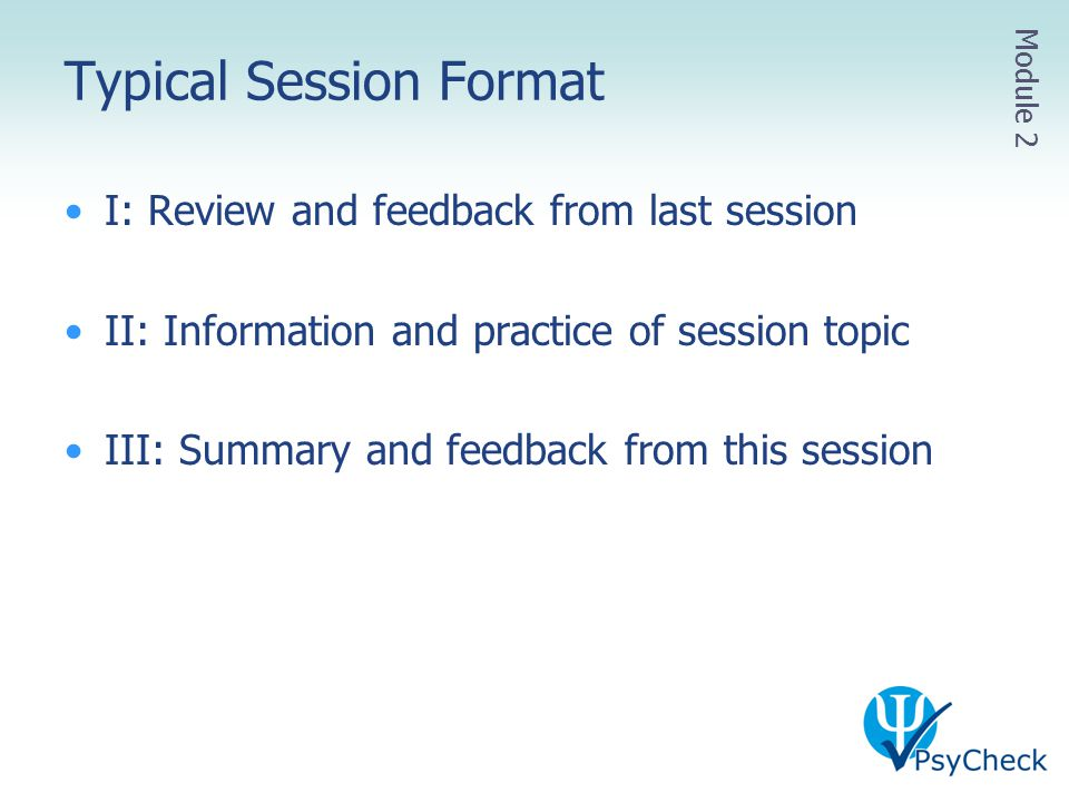 Typical Session Format