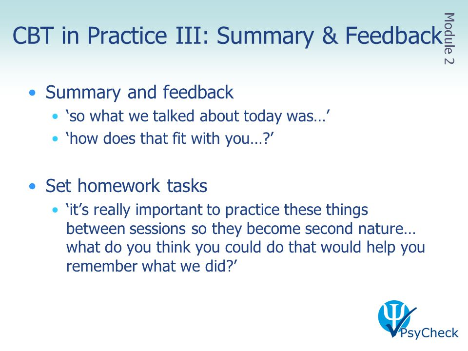 CBT in Practice III: Summary & Feedback