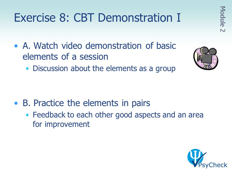 Exercise 8: CBT Demonstration I